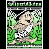 The Supervillains Orlando 2012 screen printed poster-0